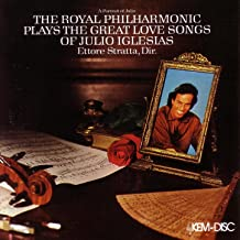 A Portrait of Julio: The Great Love Songs of Julio Iglesias