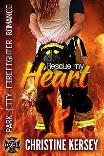 Rescue My Heart (clean firefighter romance) (Park City Firefighter Romance Book 2)