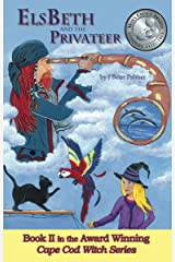 ElsBeth and the Privateer, Book II in the Cape Cod Witch Series Kindle Edition