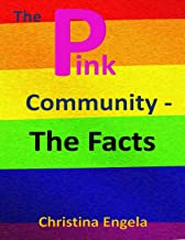 The Pink Community - The Facts (English Edition)
