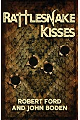 Rattlesnake Kisses Kindle Edition