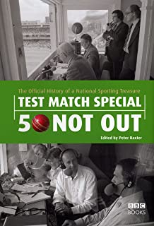Test Match Special - 50 Not Out: The Official History of a National Sporting Treasure