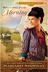Waiting for Morning (The Brides Of Last Chance Ranch Series Book 2) Kindle Edition