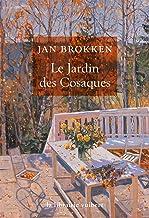 Le Jardin des Cosaques (LA LIBRAIRIE VU) (French Edition)