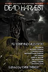 Dead Harvest: A Collection of Dark Tales Kindle Edition