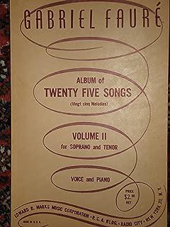 Album of Twenty Five Songs (Vingt Cinq Melodies) Volume II for Soprano and Tenor, Voice and Piano.