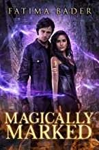 Magically Marked (Julie Hunter's Paranormal Problem Book 1)