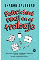 Felicidad real en el trabajo: Quien tenga un empleo, encontrará un tesoro aquí (Spanish Edition) Kindle Edition