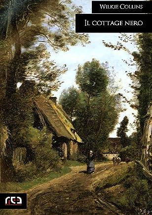 Il cottage nero (Classici Vol. 358)