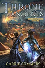 Throne of the Ancients: A LitRPG Adventure (Stonehaven League Book 6)