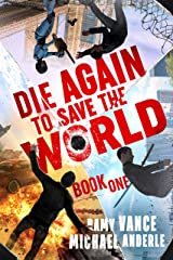 Die Again to Save the World Kindle Edition