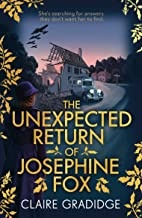The Unexpected Return of Josephine Fox: Winner of the Richard & Judy Search for a Bestseller Competition (English Edition)