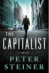 The Capitalist: A Thriller (A Louis Morgon Thriller Book 5) Kindle Edition