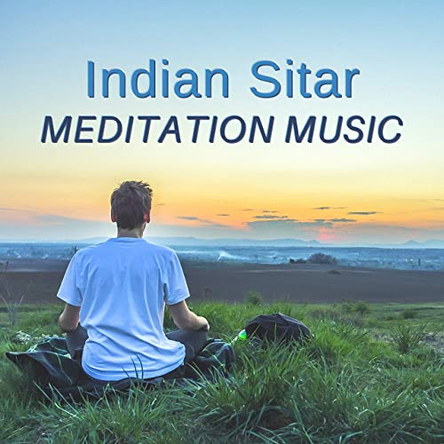 Indian Sitar Meditation Music - Upbeat Songs for Yoga, Pure