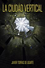 La Ciudad Vertical: Cuarta Edición