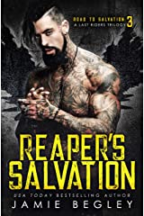 Reaper's Salvation: A Last Riders Trilogy Kindle Edition