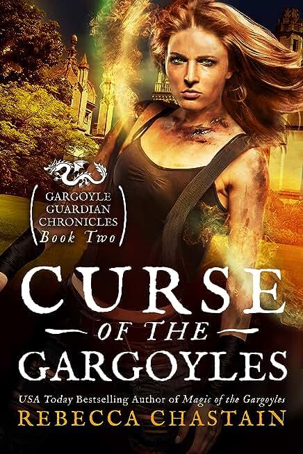 Curse of the Gargoyles (Gargoyle Guardian Chronicles Book 2) (English Edition)