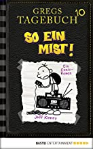 Gregs Tagebuch 10 - So ein Mist!: Band 10 (German Edition)