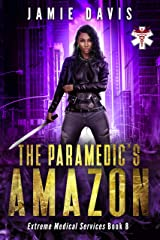 The Paramedic's Amazon (Extreme Medical Services Book 8) Kindle Edition
