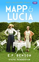 Mapp & Lucia Omnibus: Queen Lucia, Miss Mapp and Mapp and Lucia