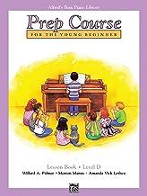 Alfred's Basic Piano Prep Course Lesson Book, Bk D: For the Young Beginner (Alfred's Basic Piano Library) PDF