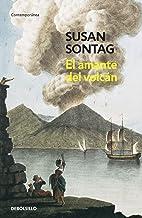El amante del volcán (Spanish Edition)