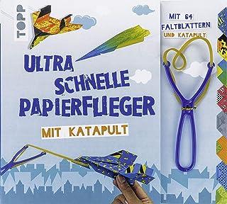 Ultra schnelle Papierflieger mit Katapult: Anleitungen, Faltblätter und Katapult für die schnellsten Papierflieger aller Z...