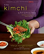 The Kimchi Chronicles: Korean Cooking for an American Kitchen: A Cookbook