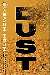 Dust (Silo Trilogy Book 3) Kindle Edition