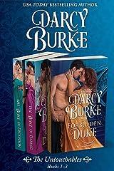 The Untouchables Books 1-3: The Forbidden Duke, The Duke of Daring, The Duke of Deception Kindle Edition