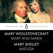 Mary and Maria, Matilda: Penguin Classics