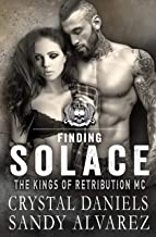 FINDING SOLACE (The Kings Of Retribution MC Book 3)