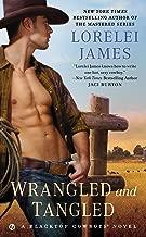 Wrangled and Tangled (Blacktop Cowboys Novel Book 3)