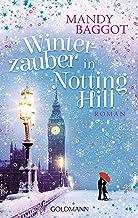 Winterzauber in Notting Hill: Roman (German Edition)