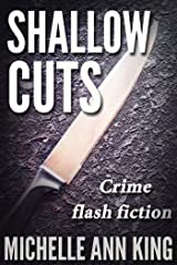 Shallow Cuts Kindle Edition