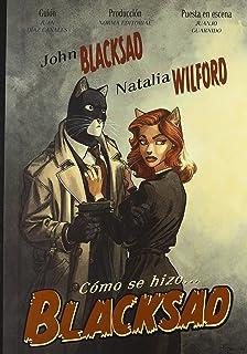Como Se Hizo Blacksad (2ºed.) [Lingua spagnola]