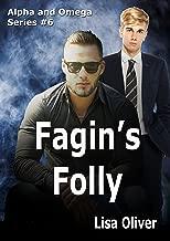 Fagin's Folly (Alpha and Omega Series Book 6)