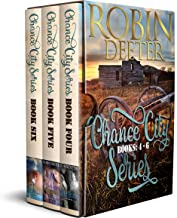 Chance City Series Books 4-6 Boxed Set: Sensual Western Historical Romance (The Chance City Series)
