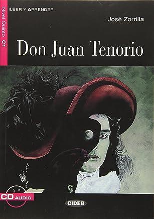 Don Juan Tenorio. Buch + Audio-CD: Spanische Lektüre für das 5., 6. und 7. Lernjahr
