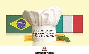 """Livro de receitas: Momento Gourmet """"Brasil - Itália"""""""