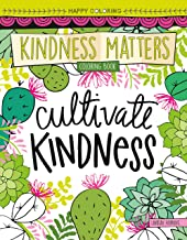 Happy Coloring Kindness Matters Coloring Book