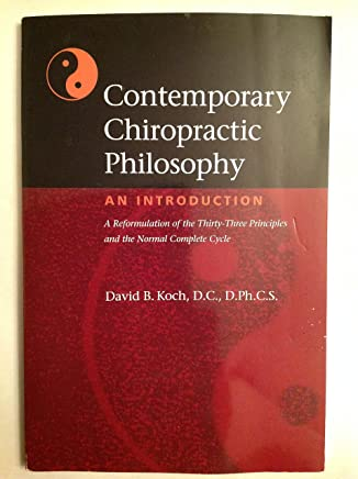 Contemporary Chiropractic Philosophy:An Introduction