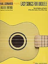 Hal Leonard More Easy Songs For Ukulele