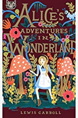 Alice's Adventures In Wonderland: (Annotated Edition) (English Edition) Format Kindle