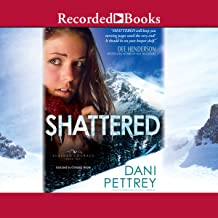 Shattered: Alaskan Courage, Book 2