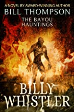 Billy Whistler (The Bayou Hauntings Book 4)