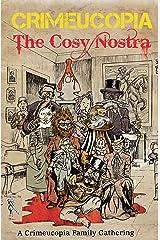Crimeucopia - The Cosy Nostra Kindle Edition