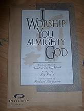 I Worship You, Almighty God SATB Sondra Corbett Wood/arr. Jay Rouse