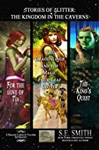 Stories of Glitter, the Kingdom in the Caverns (Dragon Lords of Valdier)