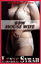 BBW House Wife: Painful First Time, Rough Spanking Punishments, Submission to Husband, Punished Wife (Domestic Discipline Book 1)